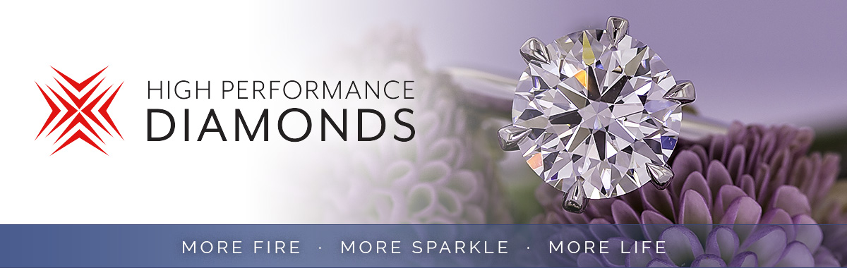 HIGH PERFORMANCE DIAMONDS